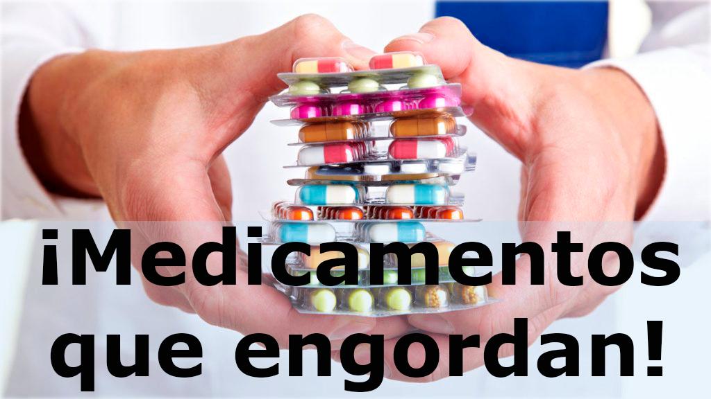 Existen medicamentos que si engordan